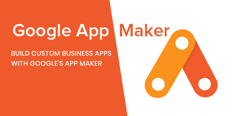 Low Code App Development Tool - Google App Maker