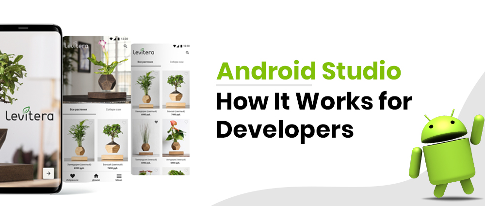 Android Studio: How It Works for Developers