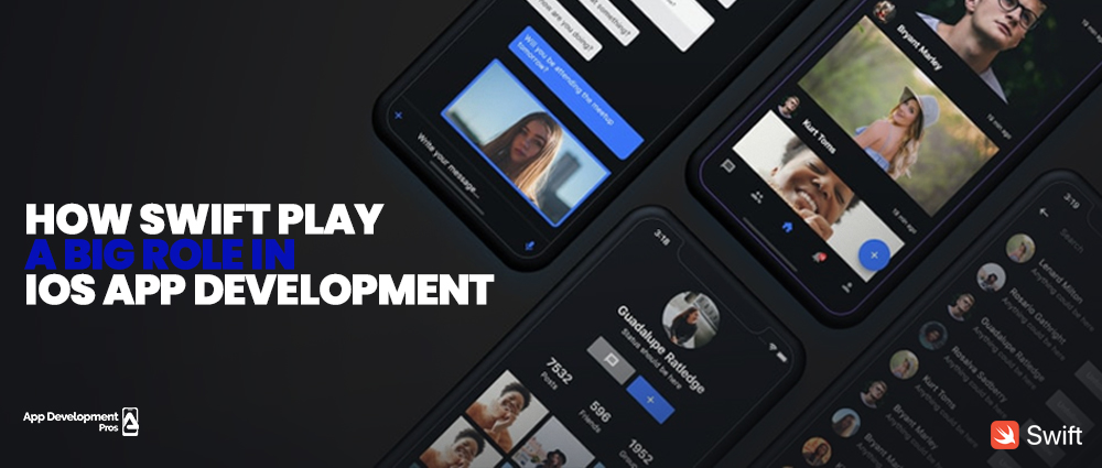 How Swift Play a Big Role in IOS App Development