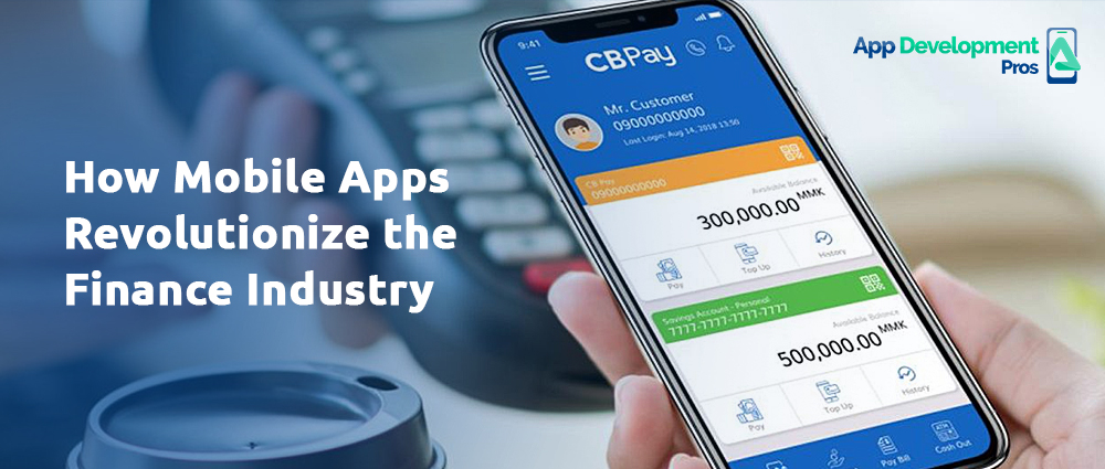 How Mobile Apps Revolutionize the Finance Industry