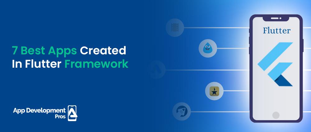 7-best-apps-creates-flutter-framework