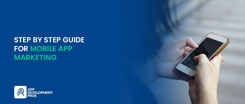 Guide for Mobile App Marketing